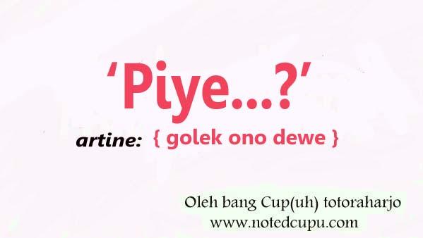 #Piye?. #Kenapa? #BloggerJawa